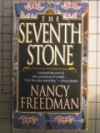 The Seventh Stone - Nancy Freedman