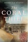 The Coral Thief - Rebecca Stott