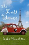 The Last Dance - Kiki Hamilton