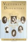 Victoria's Daughters - Jerrold M. Packard