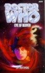 Doctor Who: Eye of Heaven - Jim Mortimore