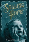 Selling Hope - Kristin O'Donnell Tubb