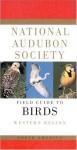 National Audubon Society Field Guide to North American Birds: Western Region - Miklos D.F. Udvardy, National Audubon Society, John Farrand