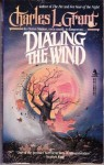 Dialing the Wind - Charles L. Grant