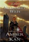 Amber ve Kan (Karanlık Havari, #3) - Margaret Weis