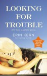 Looking For Trouble (Audio) - Erin Kern
