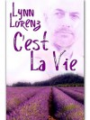 C'est La Vie - Lynn Lorenz