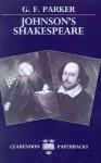 Johnson's Shakespeare - G. F. Parker, Samuel Johnson