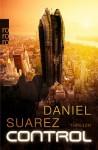 Control - Daniel Suarez, Cornelia Holfelder-von der Tann