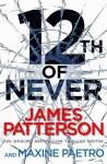 12th of Never (Women's Murder Club, #12) - James Patterson
