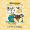 Beginning with God - Nancy Gorrell