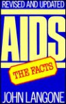 AIDS: The Facts - John Langone