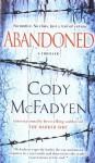 Abandoned: A Thriller (Smoky Barrett) by McFadyen, Cody(July 27, 2010) Mass Market Paperback - Cody McFadyen