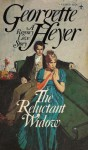 Reluctant Widow - Georgette Heyer