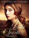 Lady Opaline - Virginia Dellamore