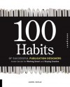 100 Habits of Successful Publication Designers: Insider Secrets for Working Smart and Staying Creative - Laurel Saville