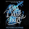 Our Dark Duet - Victoria Schwab, Therese Plummer, HarperAudio