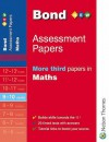 Bond Assessment Papers: More Third Papers In Maths 9 10 Years (Bond Assessment Papers) - David Clemson