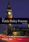 The Public Policy Process - Michael Hill