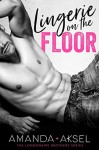 Lingerie on the Floor - Amanda Aksel