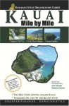 Kauai - Mile by Mile Guide: The Best of the Garden Isle - John Derrick, Natasha Derrick
