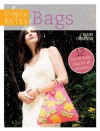 Simple Knits - Bags: 12 Fun-to-Make Bags for All Occasions - Clare Crompton