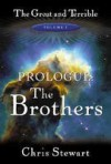 Prologue: The Brothers - Chris Stewart