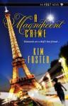 A Magnificent Crime - Kim Foster