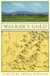 Walker's Gold - Shirley Bahlmann