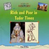 Rich and Poor in Tudor Times - Peter Riley
