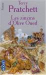Les annales du Disque-Monde, tome 10 : Les zinzins d'Olive Oued - Terry Pratchett