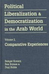 Political Liberalization and Democratization in the Arab World - Rex Brynen, Paul Noble