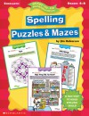 Ready-To-Go Reproducibles Spelling Puzzles & Mazes (Ready-To-Go Reproducibles) - Jim Halverson