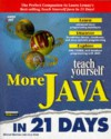Teach Yourself More Java 1.1 in 21 Days [With Contains Source Code for Book Examples & Applets] - Michael Morrison