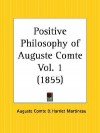 Positive Philosophy of Auguste Comte Part 1 - Auguste Comte