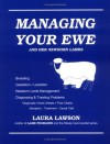 Managing Your Ewe and Her Newborn Lambs - Laura Lawson