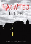 Haunted Bath - David Brandon