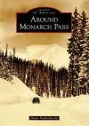 Around Monarch Pass - Duane Vandenbusche