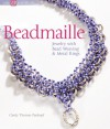 Beadmaille: Jewelry with Bead Weaving & Metal Rings - Cindy Thomas Pankopf