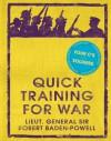 Quick Training for War - Robert Baden-Powell