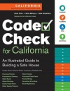 CODE CHECK: Updated to the Current California Building Code - Redwood Kardon, Douglas Hansen, Paddy Morrissey
