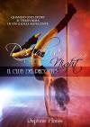 Desideria Night: Il club del peccato - Daphne Flores, Le muse Grafica