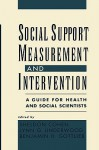 Social Support Measurement and Intervention: A Guide for Health and Social Scientists - Sheldon Cohen, Lynn Underwood, Benjamin H. Gottlieb
