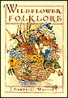Wildflower Folklore - Laura C. Martin