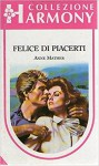Felice di piacerti - Anne Mather
