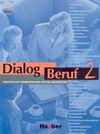 Dialog Beruf, Neue Rechtschreibung, Bd.2, Kursbuch: Kursbuch O - Norbert Becker, Jörg Brauner, Karl-Heinz Eisfeld