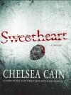 Sweetheart (Thorndike Crime Scene) - Chelsea Cain