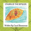 Charlie the Spider - Carol Zimmerman