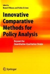Innovative Comparative Methods for Policy Analysis: Beyond the Quantitative-Qualitative Divide - Heike Grimm