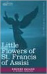 The Little Flowers of St. Francis of Assisi - Brother Ugolino